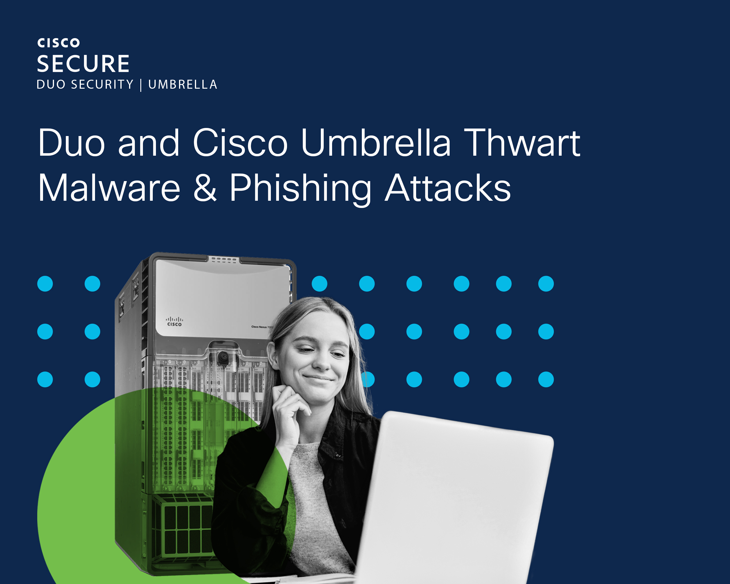 itsa365: woman in front of laptop, duo and Cisco Umbrella in the background