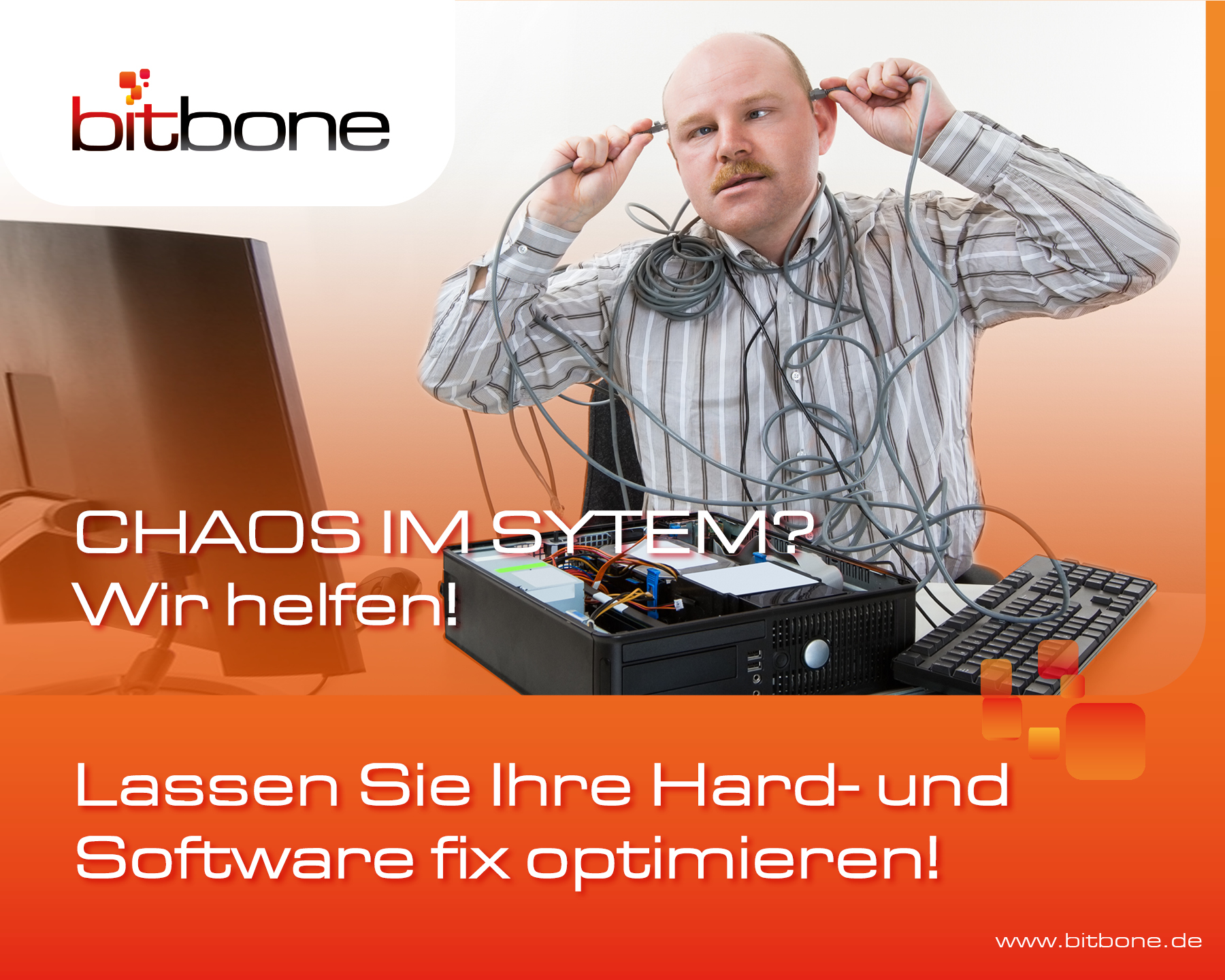 Picture with man and IT hardware. Text says: Have your hardware and software optimized!